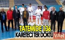 TATEMİDE 136 KARETECİ TER DÖKTÜ