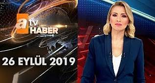 Atv Ana Haber | 26 Eylül 2019