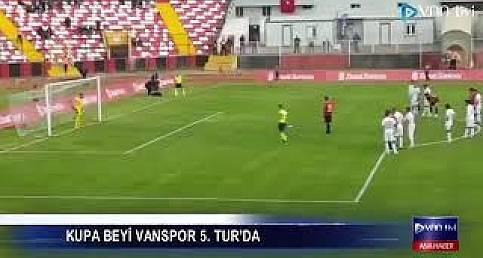 KUPA BEYİ VANSPOR 5  TUR'DA