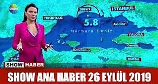 Show Ana Haber 26 Eylül 2019